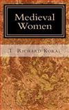 Medieval Women, T. Koral, 1499134177