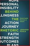Behind the Rhetoric : Mental Health Recovery in Ontario, Poole, Jennifer, 1552664171