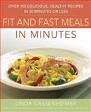 Prevention's Fit and Fast Meals in Minutes, Linda Gassenheimer, 1594864179