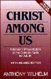 Christ among Us, Wilhelm, Anthony, 0060694181