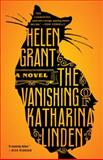 The Vanishing of Katharina Linden, Helen Grant, 038534418X