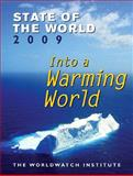 2009 State of the World: Into a Warming World, Worldwatch Staff, 039333418X
