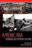 Americana : Readings in Popular Culture, Wilson, Leslie, 0978904184