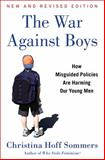 The War Against Boys, Christina Hoff Sommers, 1451644183