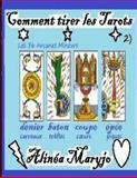 Comment Tirer les Tarots (2), Alinea Alinea Maryjo, 1482714183