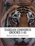 Tarzan Omnibus (Books 1-8), Edgar Rice Burroughs, 1490324186