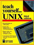 Teach Yourself... UNIX, Reichard, Kevin and Johnson, Eric F., 1558284184
