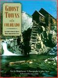 Ghost Towns of Colorado, Philip Varney, 0896584186