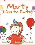 Marty Likes to Party!, Lynn Carr, 1463444184
