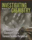 Investigating Chemistry and eBook Access Card (6 Month), Johll, Matthew, 1464124183
