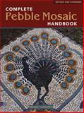 The Complete Pebble Mosaic Handbook, Maggy Howarth, 1554074185