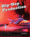 Hip-Hop Production, Bratton, Josh, 1598634186
