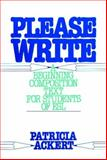 Please Write : A Beginning Composition Text for Students of ESL, Ackert, Patricia, 0136834183