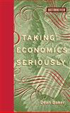Taking Economics Seriously 9780262014182