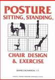 Posture : Sitting, Standing, Chair Design and Exercise, Zacharkow, Dennis, 0398054185