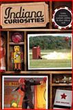 Indiana Curiosities, Dick Wolfsie, 0762754184