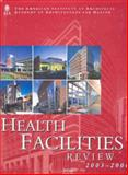 Health Facilities Review 2003-2004, The American Institute of Architects, 1920744185