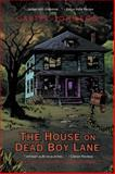The House on Dead Boy Lane, Carter Johnson, 1491834188