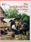 The First World War in Color, Peter Walther, 3836554186