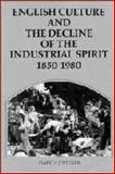 English Culture and the Decline of the Industrial Spirit, 1850-1980, Wiener, Martin J., 0521234182