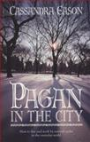 Pagan in the City, Cassandra Eason, 0572034180