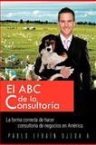 El ABC de la Consultoría, Pablo Ojeda, 146334418X
