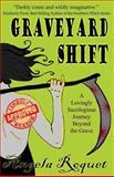 Graveyard Shift, Angela Roquet, 1480004189