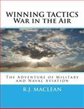 WINNING TACTICS ~ War in the Air, R. MacLean, 1492984183