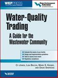 Water-Quality Trading, Jones, Cy and Bacon, Lisa, 0071464182