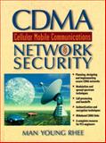 CDMA Cellular Mobile Communications and Network Security, Rhee, Man Y., 0135984181