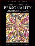 Personality : Strategies and Issues, Liebert, Robert M. and Spiegler, Michael D., 0534264182