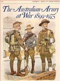 The Australian Army at War, 1899-1975, John Laffin, 0850454182