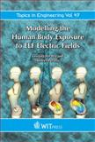 Modelling the Human Body Exposure to ELF Electric Fields, Peratta, C. and Peratta, A., 1845644182