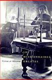 Les Missionaires Oblates : Vision et Mission, Bruno-Jofré, Rosa del Carmen and Tétreault, Dora, 0773534180