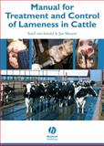 Manual for Treatment and Control of Lameness in Cattle, Shearer, Jan and Amstel, Sarel van, 0813814189