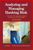 Analyzing and Managing Banking Risk : A Framework for Assessing Corporate Governance and Financial Risk, Van Greuning, Hennie and Bratanovic, Sonja Brajovic, 0821354183