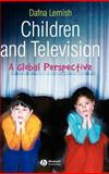 Children and Television : A Global Perspective, Lemish, Dafna, 1405144181