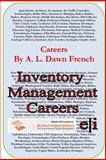 Inventory Management Careers, A. L. French, 1495244180