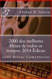 2000 Dos Melhores Filmes de Todos Os Tempos: 2014 Edicao, Arthur Tafero, 1500324183