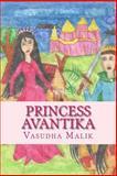 Princess Avantika, Vasudha Malik, 1502474182