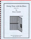 Doing Time with the Blues, Arnold, Bruce E., 1890944181