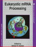 Eukaryotic mRNA Processing, , 0199634181