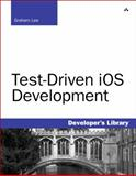 Test-Driven iOS Development, Lee, Graham, 0321774183