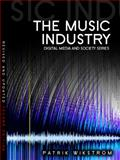 The Music Industry : Music in the Cloud, Wikström, Patrik, 0745664180