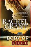 Body of Evidence, Rachel Grant, 1490974180
