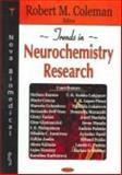 Trends in Neurochemistry Research, Coleman, Ronald M., 1594544182