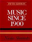 Music since 1900, Slonimsky, Nicolas, 0028724186