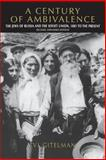 A Century of Ambivalence : The Jews of Russia and the Soviet Union, 1881 to the Present, Gitelman, Zvi, 0253214181