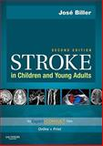 Stroke in Children and Young Adults, Biller, José, 0750674180
