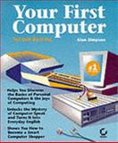 Your First Computer, Simpson, Alan, 0782114180